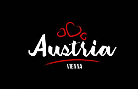 Austria country on black background with red love heart and its capital Vienna creative typography text logo design Ilustração