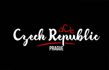 Czech Republic country on black background with red love heart and its capital Prague creative typography text logo design