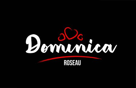 Dominica country on black background with red love heart and its capital Roseau creative typography text logo design