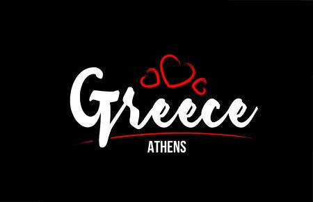 Greece country on black background with red love heart and its capital Athens creative typography text logo design