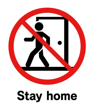 Prevention no going out sign