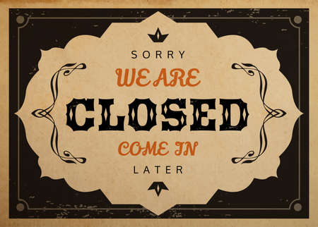 vintage paper: Vector retro Closed sign for shops and cafe on realistic old vintage paper parchment card