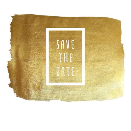 cepillo: Guarde la plantilla vector de la fecha para las tarjetas, de oro lámina de fondo dibujado a mano pincelada - invitaciones, carteles, tarjetas de plantilla - pinceladas y elementos tipográficos de línea plana. Vectores