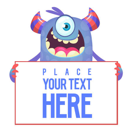 Funny cartoon excited monster with one eye holding blank sign with sample text
