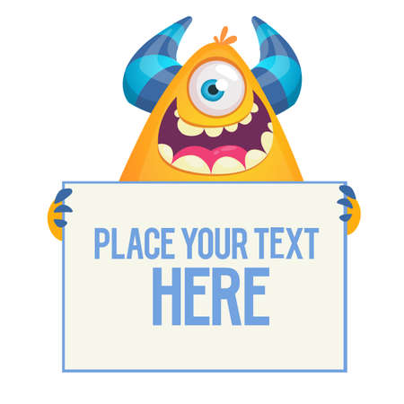 Funny cartoon monster or alien with one eye holding empty sheet , banner or sign board for text