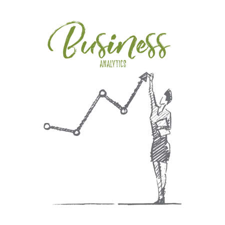 Vector hand drawn business analytics sketch and success concept. Business woman standing and drawing indicators of positive business dynamics by hand. Lettering Business analytics Illustration