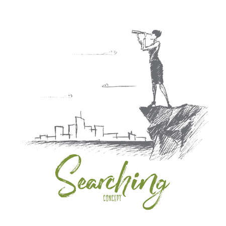 seeking assistance: Vector hand drawn searching concept sketch. Business woman standing on the edge of rock and looking forward through spyglass with scyscrapers of big city at background. Lettering Searching concept Illustration