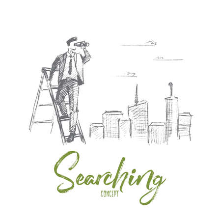 Vector hand drawn searching concept sketch. Businessman standing on stepladder and looking through binoculars with big city at background. Lettering Searching concept