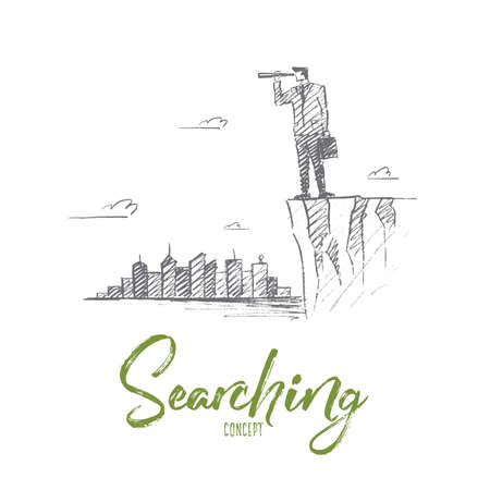 seeking assistance: Vector hand drawn searching concept sketch. Businessman standing on the edge of hill and looking forward through spyglass with scyscrapers of big city at background. Lettering Searching concept