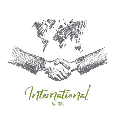 handclasp: Vector hand drawn international partnership sketch. Handshaking of two businessmen on world map background meaning successful meeting or deal. Lettering International partners