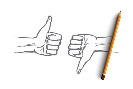 dislike it: Vector hand drawn good or bad concept sketch with pencil over it. Human hands showing like and dislike
