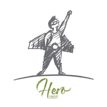 Vector hand drawn hero concept sketch. Man in pilot glasses and hero man traditional clothing standing with one hand raised. Lettering Hero concept