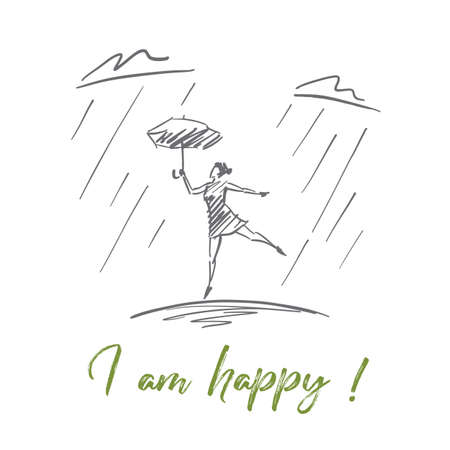 Vector hand drawn I am happy inspirational concept sketch. Young lady holding umbrella and dancing under heavy rain alone. Lettering I am happy