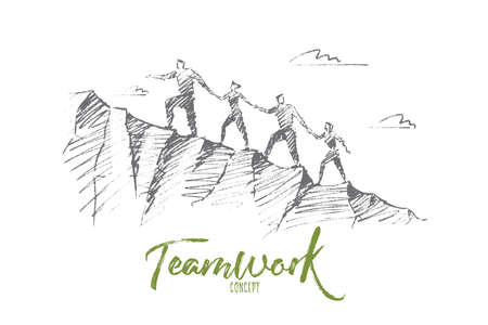 Vector hand drawn teamwork concept sketch. Bisiness people together trying to climb up mountain holding each others hands. Lettering Teamwork concept