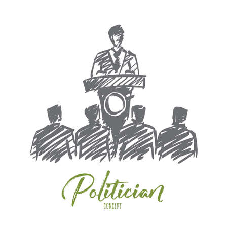 tribune: Vector hand drawn politician concept sketch with orator speaking from tribune for the audience with lettering
