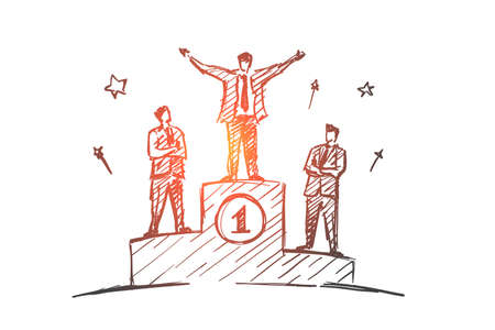 Vector hand drawn businessman number one concept sketch. Happy businessman standing on the first place of podium with raised hands, the second and the third positions workers looking at him