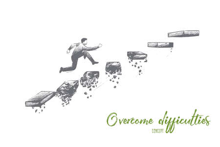 Overcome difficulties concept. Hand drawn man climbs steps of collapsing ladder. Overcoming obstacles to achieving success isolated vector illustration.