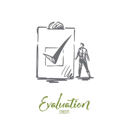 Evaluation, business, quality, service concept. Hand drawn man and sign of check mark concept sketch. Isolated vector illustration.