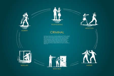 Criminal - pickpocketing, abduction, murder, bank helst, burglary, robbery vector concept set. Hand drawn sketch isolated illustration Ilustração