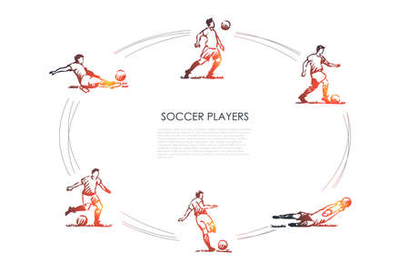 Soccer players - male sportsmen in traditional clothing in different poses with soccer ball vector concept set. Hand drawn sketch isolated illustration Illustration