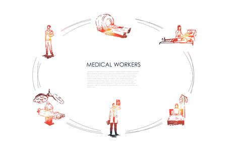 Medical workers - doctor and medical workers in hospitals working with patients vector concept set. Hand drawn sketch isolated illustration