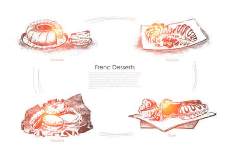 Delicious baking, tasty pastry, charlotte, croissant, macaroons and creamy eclairs, confectionery banner. Traditional french food, desserts concept sketch. Hand drawn vector illustration