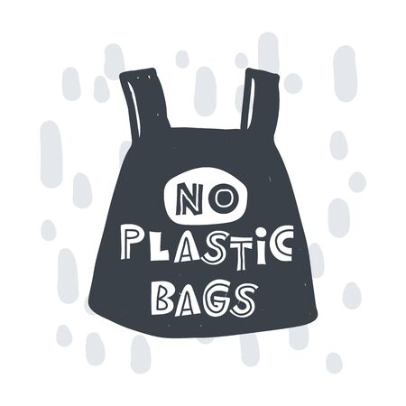 No plastic bags. Hand-drawn lettering in sloppy style. Scandinavian doodles. Vector isolated motivation illustration