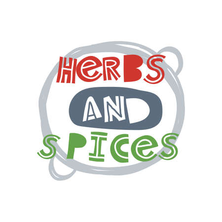 Herbs and spices. Hand-drawn lettering in sloppy style. Scandinavian doodles. Vector isolated motivation illustration