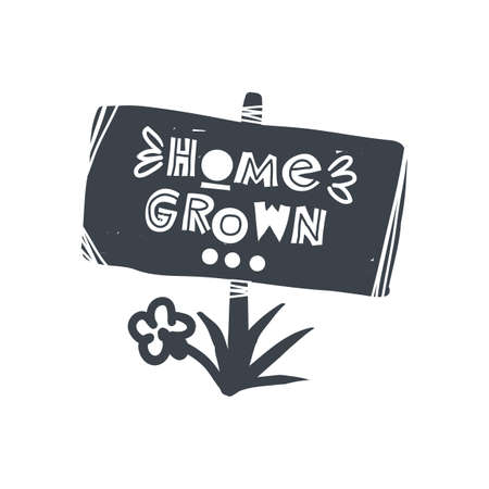Home grown. Hand-drawn lettering in sloppy style. Scandinavian doodles. Vector isolated motivation illustration