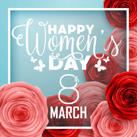 Happy International Womens Day with paper cut roses flower and square frame on blue background