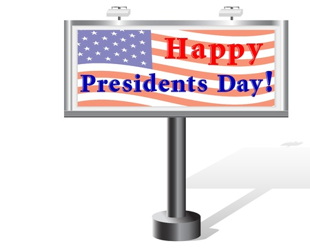 president of the usa: Presidents day. Billboard isolated on white. Vector Illustration.