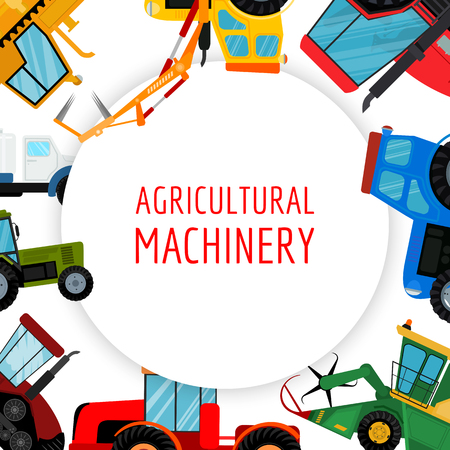 Agricultural vehicles and farm machines vector illustration. Tractors, harvesters, combines. Agriculture business concept. Agriculture machinery, crop harvest banner poster brochure. Illustration