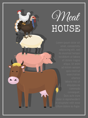 Meat house poster vector illustration. Different types of meat such as beef, chicken, lamb, mutton, pork, poultry, turkey. Banner with cow pig sheep turkey and hen. Farming concept. Food.