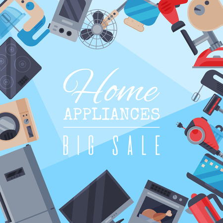 Home appliances sale poster flat illustration vector. Modern technology house machine equipment. Domestic appliance automation device. Creative apartment household elements banner.