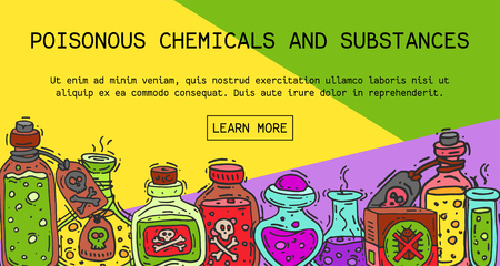 Poisonous chemicals and substances banner vector illustration. Different containers for liquids oil, biofuel, explosive, chemical, radioactive, flammable and poisonous liquids. Illustration