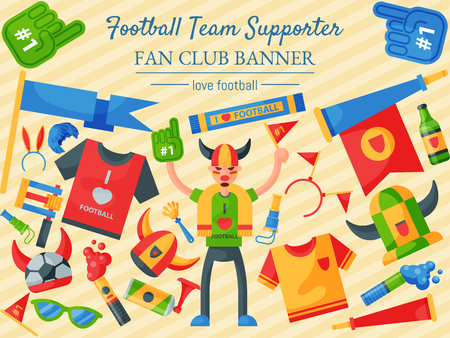 Football team supporter vector illustration. Fan club banner. Soccer sport fan attribute, rooter buff man accessories and supplies to cheer for your favorite team. Sport uniform.