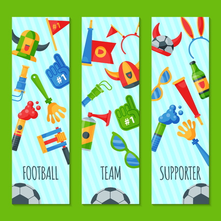 Football team supporter set of banners vector illustration. Soccer sport fan attribute, rooter buff man accessories and supplies to cheer for your favorite team. Sport uniform, ball, glasses, beer.