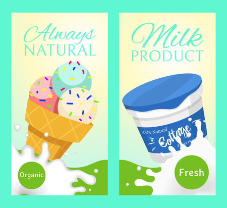 Fresh dairy products concept set of banners vector illustration. Organic, quality food. Great taste and nutritional value. Farm natural milk, ice cream and cottage cheese. Always natural and fresh. Ilustração