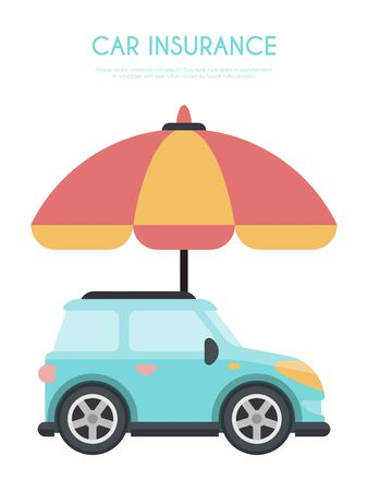 Umbrella car insurance concept vector illustration. Big umbrellas protecting automobile. Vehicle insurance business conception.