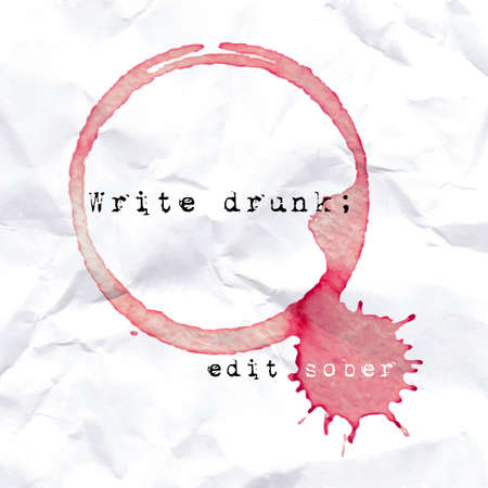 Wine glass mark on crumbled paper. Quote about writing. Vector trace. . Vector illustration.