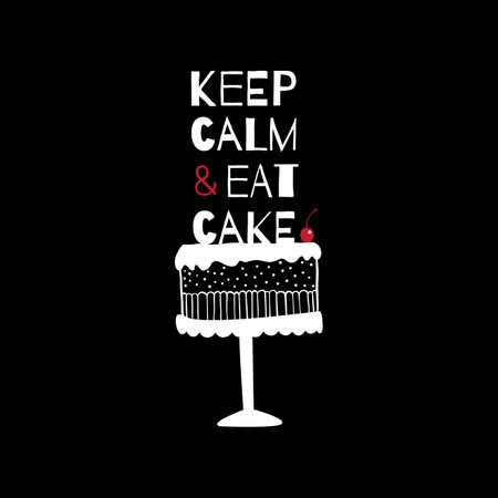 """케이크에 대한 견적 인사말 카드입니다. """"평온 유지하고 케이크를 먹고"""""""