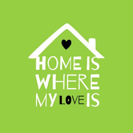 집과 사랑에 대한 견적 로맨틱 인사말 카드입니다. 일러스트