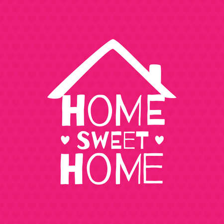 homes: Romantic greeting card. Home. Sweet home