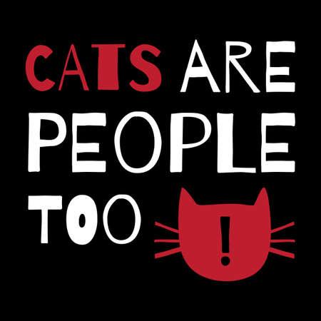 """고양이에 대한 견적 인사말 카드. """"고양이도 사람이다""""."""