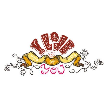 Doodle hand drawn illustration with lettering I Love You. Illustration