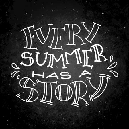 Every summer has a story lettering on a black background 向量圖像