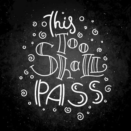 This too shall pass lettering on a black background