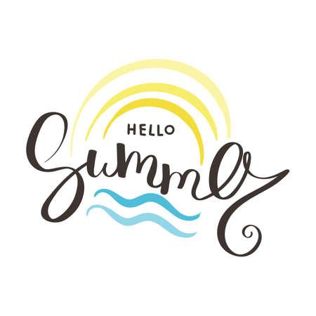 Hallo Sommervektorillustrationstintenhintergrund. Hand Schriftzug inspirierende Typografie für Poster, Banner, T-Shirts und andere Drucke. Spaßzitat mit Hipsterdesignlogo oder -aufkleber. Logo