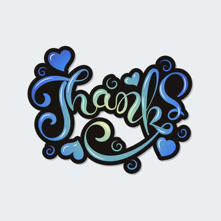 Thanks. Handwritten ornate inscription. Ink drawn calligraphy lettering. Celebration hand drawn quotation for card