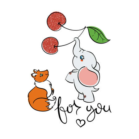 For you. Cute friendly animals. Fox and elephant with cherry. Vector illustration for kids, print, design, cards.